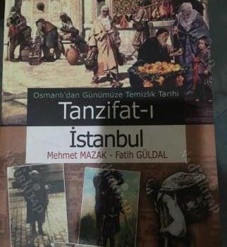 Osmanlı'dan Günümüze Temizlik Tarihi – Tanzifat-ı İstanbul